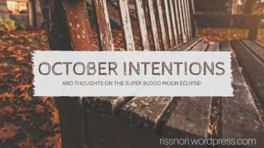 October intentions