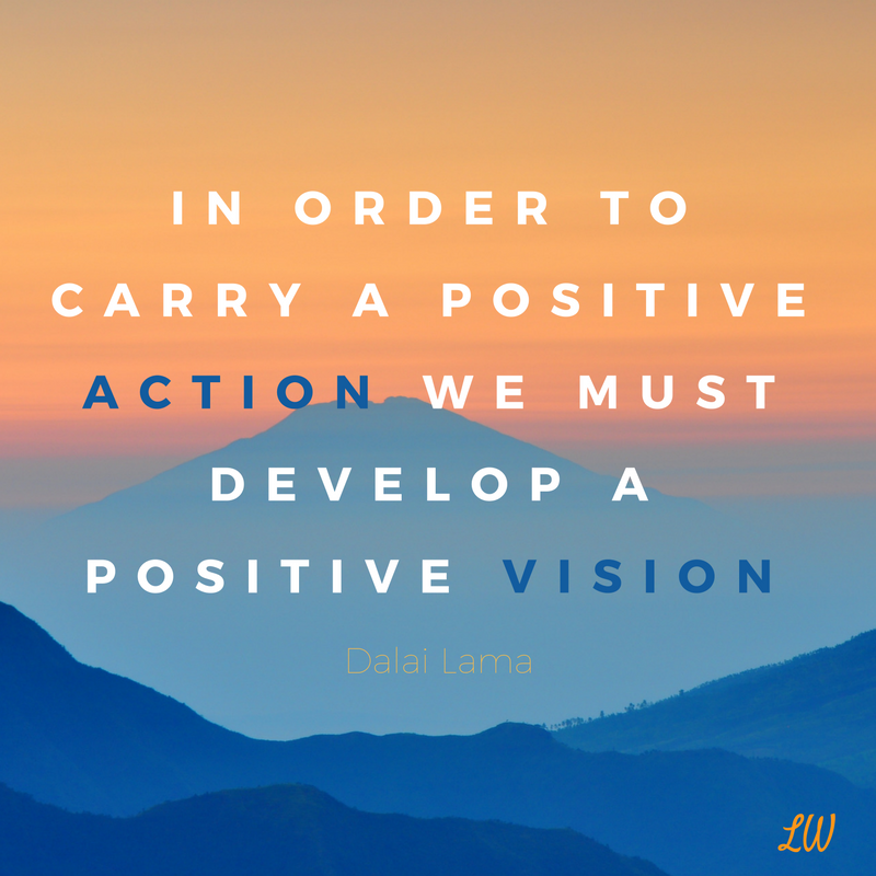 in-order-to-carry-a-positive-action-we-must-develop-a-positive-vision
